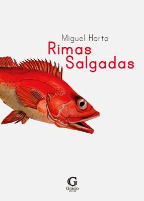 GE_Capa_rimas_Salgadas_Miguel_Horta_poesia_e_ilust