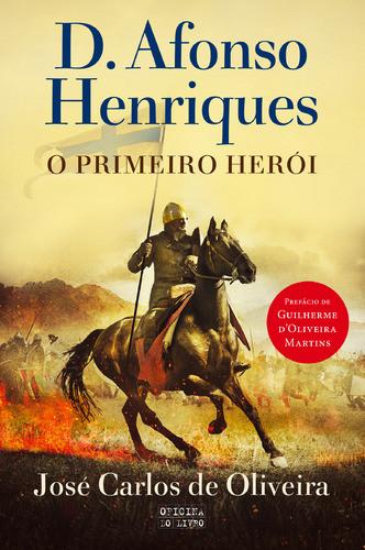 d_afonso_henriques_o_primeiro_heroi.jpg