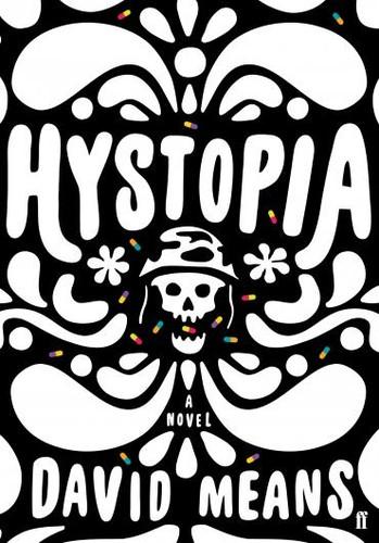 Hystopia - David Means.jpg