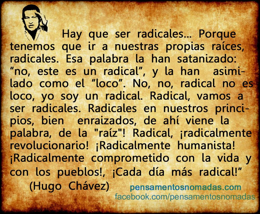 + hugo chavez - radicales.jpg