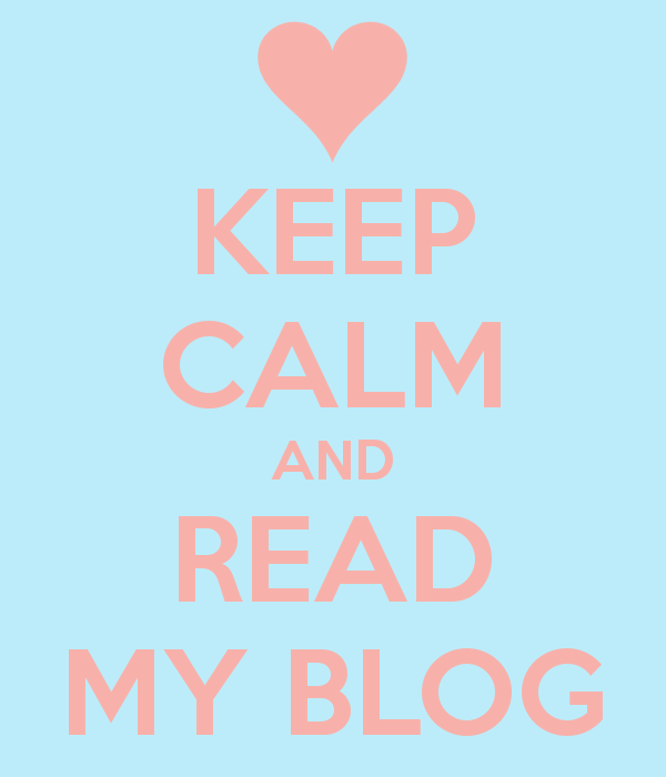 keep-calm-and-read-my-blog-96.png